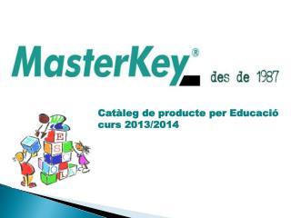 Catàleg  de  producte  per  Educació curs  2013/2014