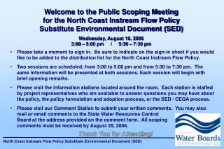 Welcome to the Public Scoping Meeting for the North Coast Instream Flow Policy