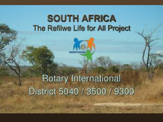 SOUTH AFRICA The Refilwe Life for All Project