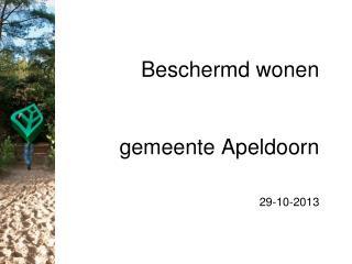 Beschermd wonen gemeente Apeldoorn 29-10-2013