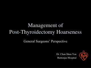 Management of  Post-Thyroidectomy Hoarseness