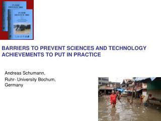 BARRIERS TO PREVENT SCIENCES AND TECHNOLOGY ACHIEVEMENTS TO PUT IN PRACTICE