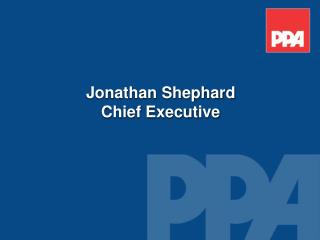 Jonathan Shephard Chief Executive