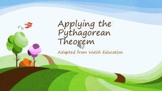 Applying the Pythagorean Theorem