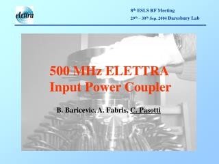 500 MHz ELETTRA Input Power Coupler