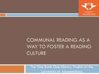 Communal reading as a way to foster a reading culture