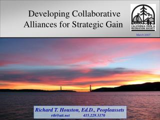 Developing Collaborative      Alliances for Strategic Gain