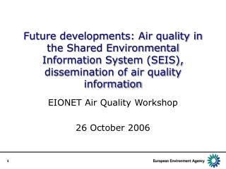 EIONET Air Quality Workshop 26 October 2006