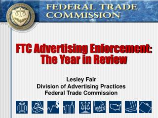 FTC Advertising Enforcement:  The Year in Review