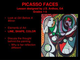 PICASSO FACES Lesson designed by J.S. Anthos, GA Grades 1-5