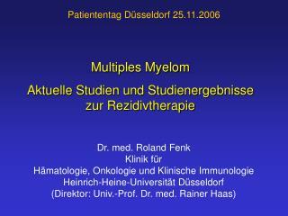 Multiples Myelom Aktuelle Studien und Studienergebnisse zur Rezidivtherapie