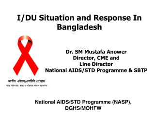 I/DU Situation and Response In Bangladesh