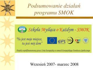 Podsumowanie działań programu SMOK