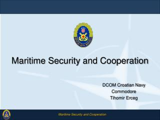 Maritime Security and Cooperation