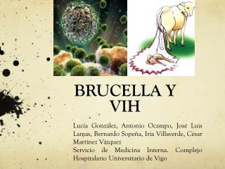 BRUCELLA Y VIH