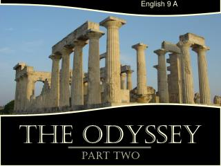 The Odyssey Part Two