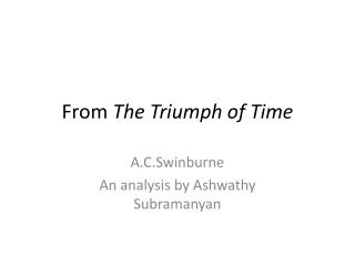 From The Triumph of Time