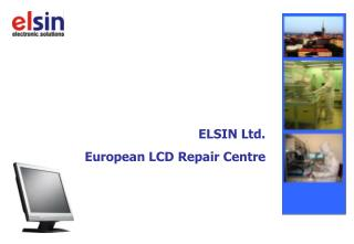 ELSIN Ltd. European LCD Repair Centre