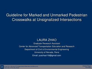 G uideline for Marked and Unmarked Pedestrian Crosswalks at Unsignalized Intersections