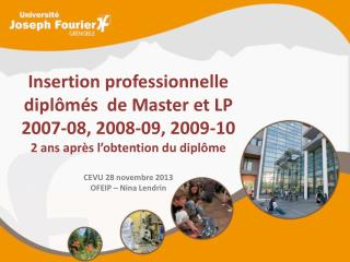 Insertion professionnelle  dipl�m�s  de Master et LP 2007-08 , 2008-09, 2009-10