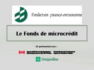 Le  Fonds  de  microcr�dit