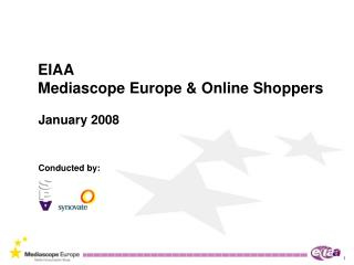EIAA Mediascope Europe & Online Shoppers