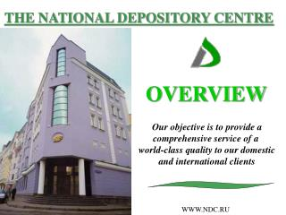 THE NATIONAL DEPOSITORY CENTRE
