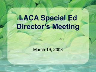 LACA Special Ed Director's Meeting