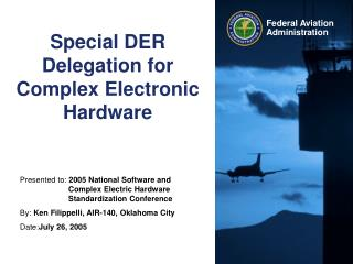 Special DER Delegation for Complex Electronic Hardware