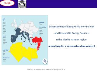 Enhancement of Energy Efficiency Policies and Renewable Energy Sources