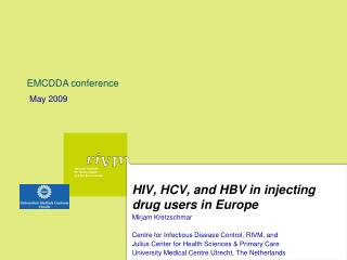 HIV, HCV, and HBV in injecting drug users in Europe