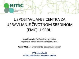 PROJEKAT: USPOSTAVLJANJE EMC U SRBIJI