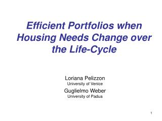 Efficient Portfolios when Housing Needs Change over the Life-Cycle