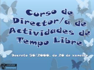 Curso de Director/a de Actividades de Tempo Libre