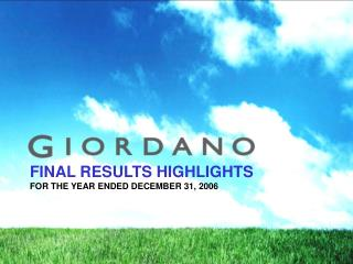 FINAL RESULTS HIGHLIGHTS FOR THE YEAR ENDED DECEMBER 31, 2006