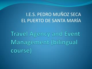 Travel Agency and Event  Management (bilingual course)