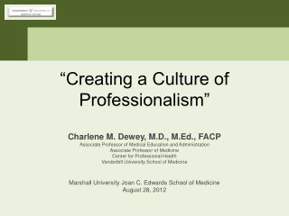 """Creating a Culture of Professionalism"""
