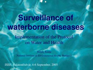 Surveillance of waterborne diseases