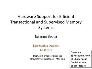 Hardware Support for Efficient Transactional and Supervised Memory Systems