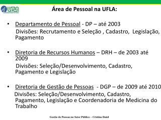 Área de Pessoal na UFLA: Departamento de Pessoal  - DP – até 2003
