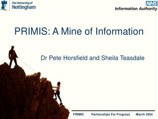 PRIMIS: A Mine of Information