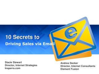 10 Secrets to