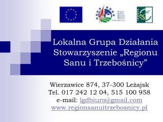 """Lokalna Grupa Działania Stowarzyszenie """"Regionu Sanu i Trzebośnicy"""""""