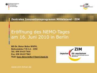 Eröffnung des NEMO-Tages   am 16. Juni 2010 in Berlin RD Dr. Dieter Belter BMWi,