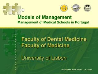 Faculty of Dental Medicine Faculty of Medicine  University of Lisbon