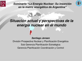 """Seminario """"La Energía Nuclear: Su inserción en la matriz energética de Argentina"""""""