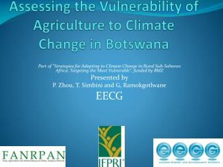 Assessing the Vulnerability of Agriculture to Climate Change in  Botswana
