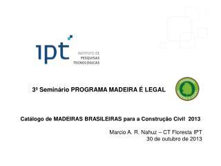 3º Seminário PROGRAMA MADEIRA É LEGAL