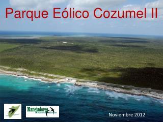 Parque Eólico Cozumel II