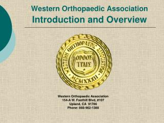 Western Orthopaedic Association Introduction and Overview